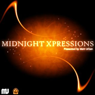 Midnight Xpressions - Episode 013