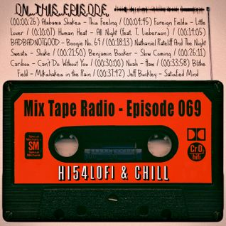 MIX TAPE RADIO | EPISODE 069