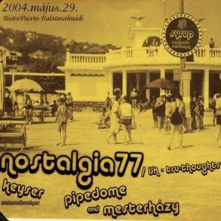 Nostalgia77 @ Bistro Puerto, Balatonalmádi, 29/05/2004