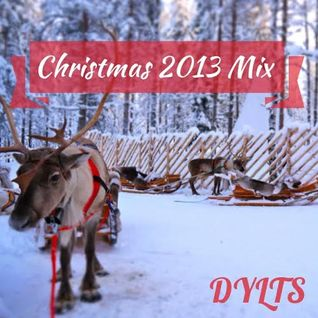 DYLTS - Christmas 2013 Mix