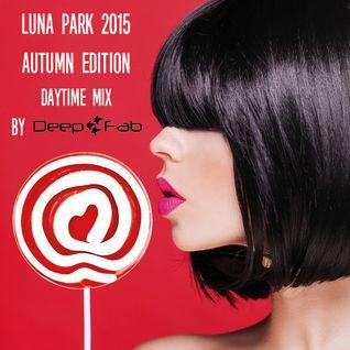 Luna Park Autumn 2015 (Daytime Mix)