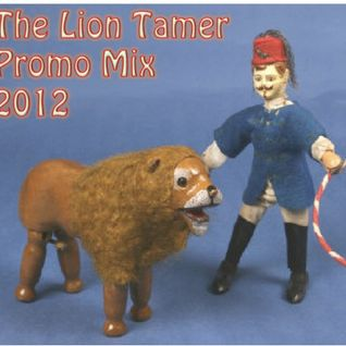 The Lion Tamer Promo Mix 2