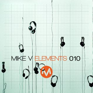 Mike V - Elements #010 (Part Two)