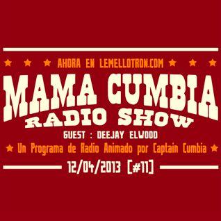 Mama Cumbia Radio Show #11