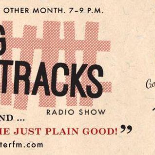 Crossing The Tracks Radio Show 18-10-16