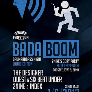 Six Beat Under b2b Quest - Badaboom Liquid Edition @Perpetuum 1.6.2013