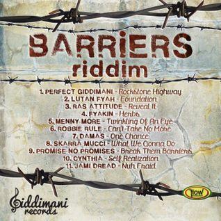 Barriers Riddim Mix Promo (Giddimani Music - 2013) - Selecta Fazah K.