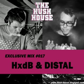 HxdB & Distal - Hush House Podcast #17 (2011)