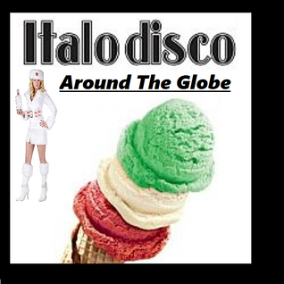 Dj Arturo Scan present...  Italo Disco Around The Globe (2015)