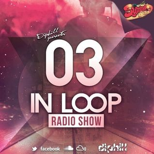 In Loop Radio Show By diphill - 03