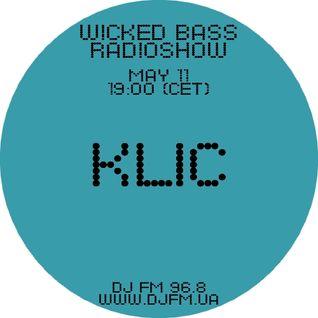 Wicked Bass radioshow: Klic (11/05/2011)