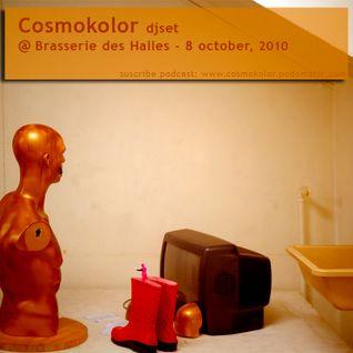 Cosmokolor @ Brasserie des Halles 08-10-2010
