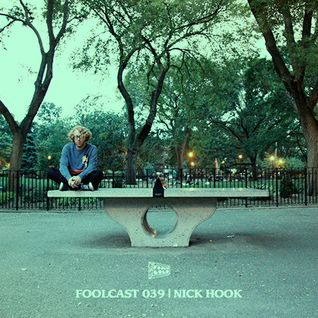 FOOLCAST 039 - NICK HOOK