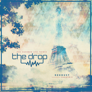 The drop 130 | ft Dehousy