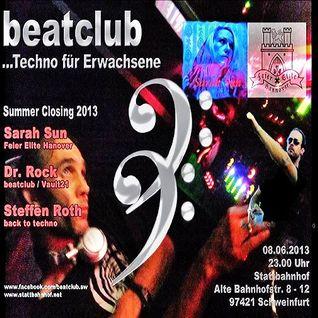 Dr. Rock @ Beatclub & Techno für Erwachsene Summer Closing - Stattbahnhof Schweinfurt - 08.06.2013
