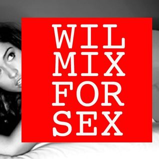 Wil Mix For Sex