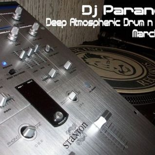 Dj Paranoid<>March 2011 Studio Mix<>Deep Atmospheric dnb