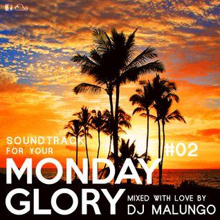 Monday Glory #02