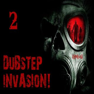Dubstep Invasion! [Mix 2]