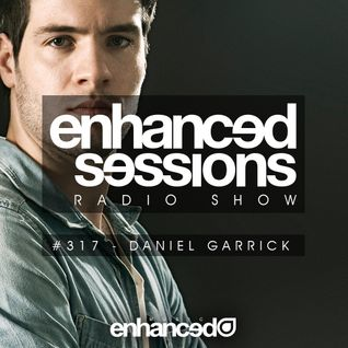 Enhanced Sessions 317 with Daniel Garrick