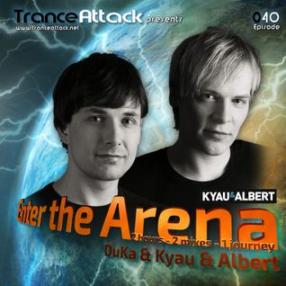 Kyau & Albert and DuKa - Enter The Arena 040