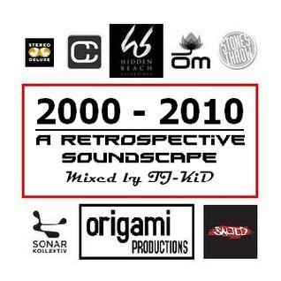 2000 - 2010 A RETROSPECTIVE SOUNDSCAPE (Volume 1)