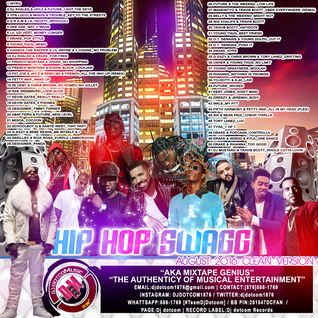 DJ DOTCOM_HIPHOP SWAGG_MIX_VOL.16 (AUGUST - 2016 - CLEAN VERSION)