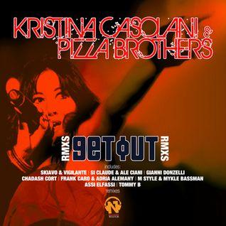 Kristina Casolani & Pizza Brothers - Get Out (Frank Caro & Adrià Alemany Remix)