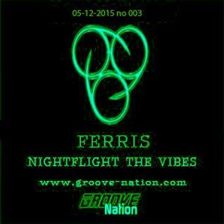 Ferris - Nightflight The Vibes 03