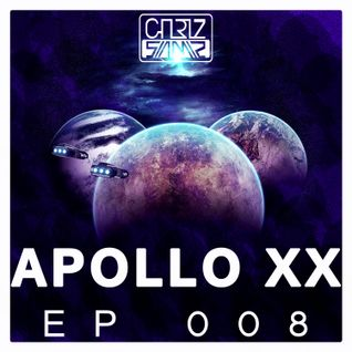 Chriz Samz - Apollo XX EP008