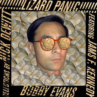 Bobby Evans' Lizard Panic Mix
