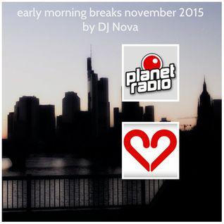 early morning breaks november 2015