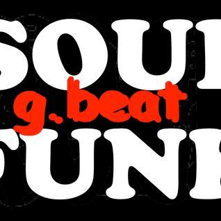 Soul, Funk, Jazz, Groove  SOULg.beatFUNK