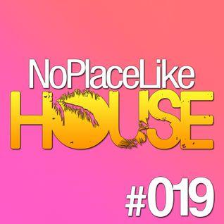No Place Like House #019