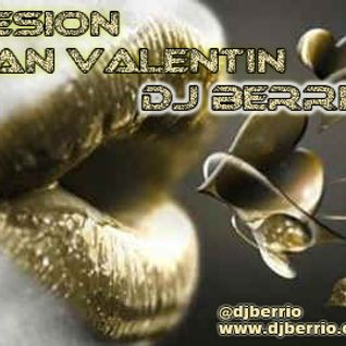 Sesion San Valentin - Dj Berrio
