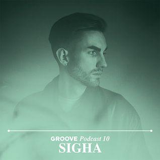 Sigha - Groove Podcast 10 (27-07-2012)