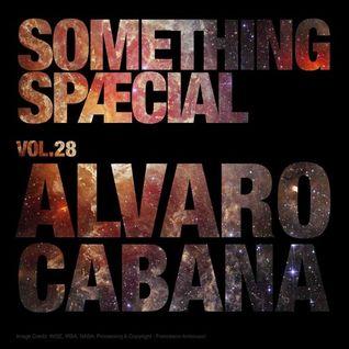 SOMETHING SPÆCIAL VOL.28 - ALVARO CABANA