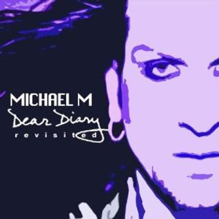 Michael M - Dear Diary ( ArtistDj DeepDown REMIX 2013 )