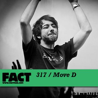 Move D - Fact Mix 317 (20-02-2012)