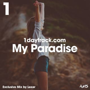 Exclusive Mix #38 | Lexer - My Paradise | 1daytrack.com