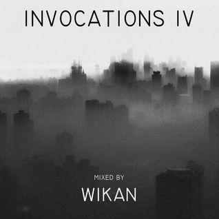 WIKAN - INVOCATIONS IV