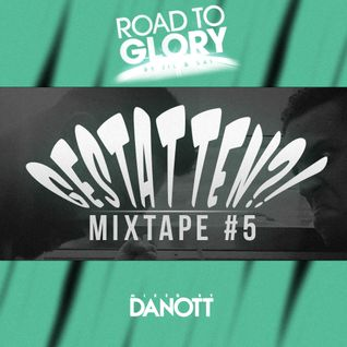 Road To Glory by Jil & Sai - Gestatten?! (mixed by Danott)