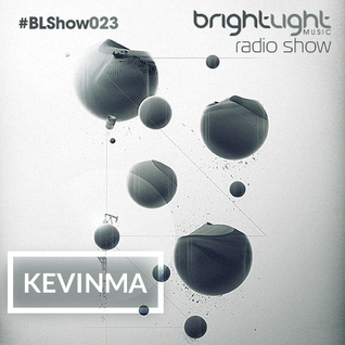 #023 BrightLight Music Radio Show with KevinMa