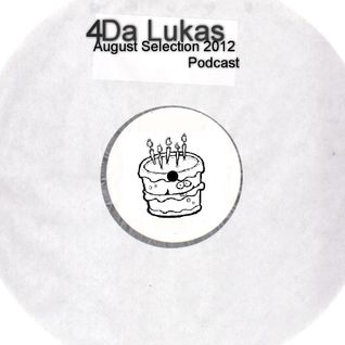 Da Lukas 4 August Selection 2012 Podcast