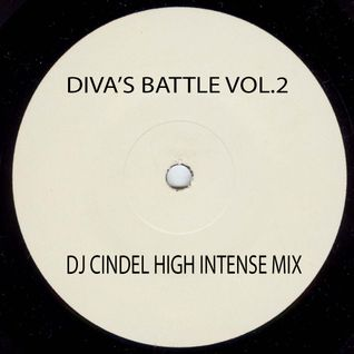 DIVA'S BATTLE VOL. 2 (DJ CINDEL'S HIGH INTENSE MIX)