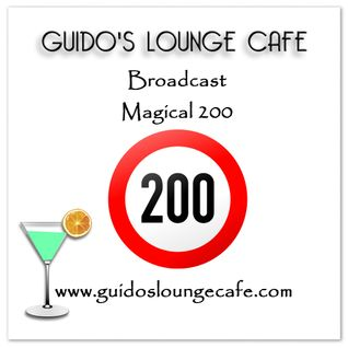 Guido's Lounge Cafe Broadcast 0200 Magical 200 (20160101)