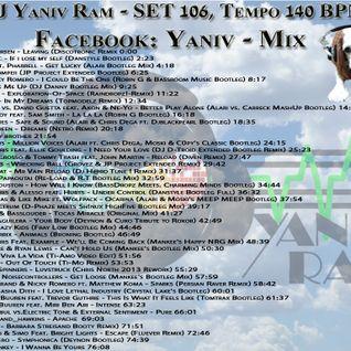 DJ Yaniv Ram - SET106, Tempo 140 BPM