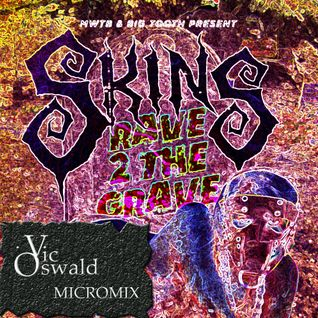 Vic Oswald Rave To The Grave II SKINS Micromix