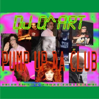 DJ Q^ART - Pump Up Da Club