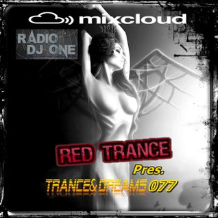 Red Trance - Trance&Dreams 077